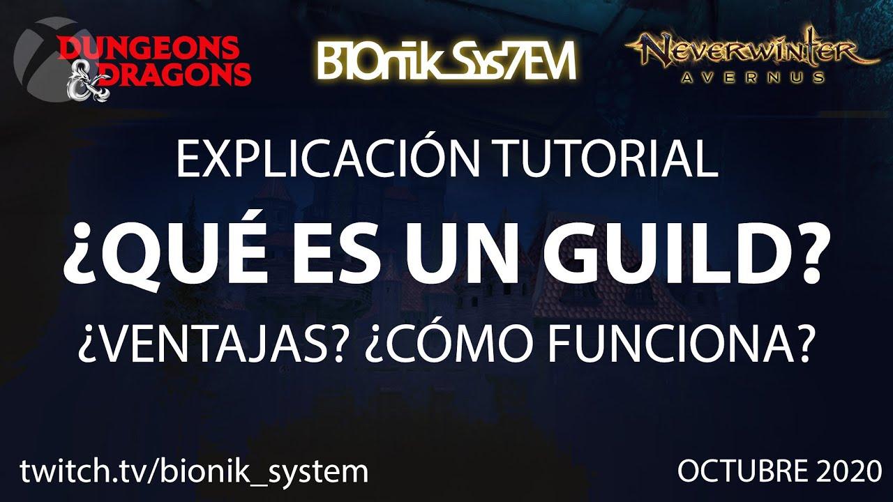 Tutorial Guild en Neverwinter ¿Qué es? ¿Cómo funciona? Español Xbox guia ayuda soteos y premios
