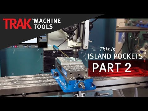 Island Pockets | ProtoTRAK RMX CNC | Part 2