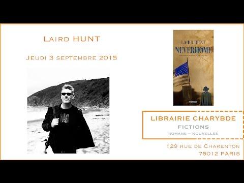 Vidéo de Laird Hunt