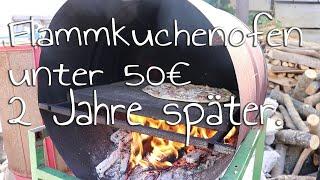 Update nach 2 Jahren DIY | Flammkuchenofen unter 50€ selber machenachen