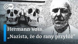"""Hermann Voss.""""Nazista, że do rany przyłóż"""" [PODCAST]"""