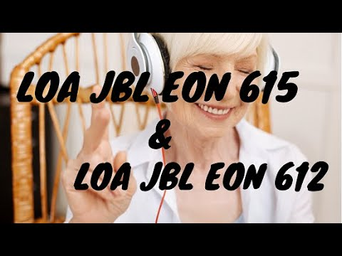 Loa jbl Eon 615 và jbl eon 612 chính hãng JBL Made in Mexico tại 769 Audio