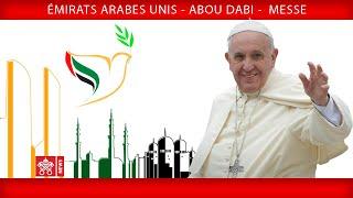 Pape François – Abu Dhabi – Sainte Messe 2019-02-05