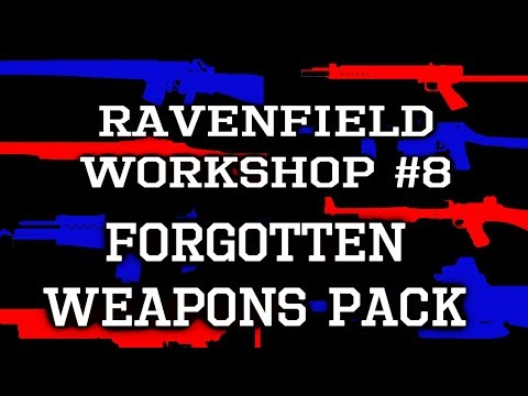 RAVENFIELD WEAPONS PACK DOWNLOAD - смотреть онлайн на Hah Life