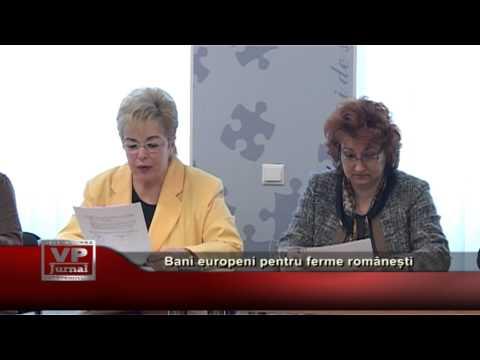 Bani europeni pentru ferme românești