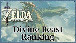 Breath of the Wild Divine Beast Ranking