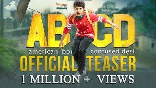 ABCD - 'American Born Confused Desi' Official Teaser   Allu Sirish Rukshar Dhillon