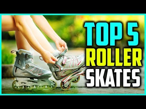 Top 5 Best Outdoor Roller Skates For Adults In 2018