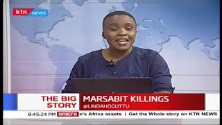 Marsabit Killings: Source attacks linked to water source | The Big story