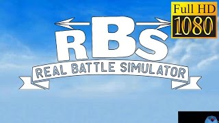Real Battle Simulator Game Review 1080P Official Onetongames Simulation 2016