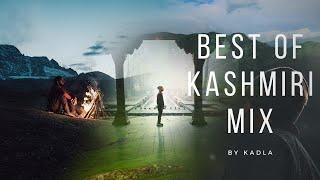 Best Of Kashmiri Latest Music Mix 2020 | Latest Kashmiri Songs ft Kadla