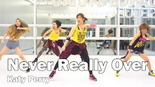 Never Really Over -  Katy Perry / Easy Dance Fitness Choreography / Zumba® / ZIN™ / WZS / Nami