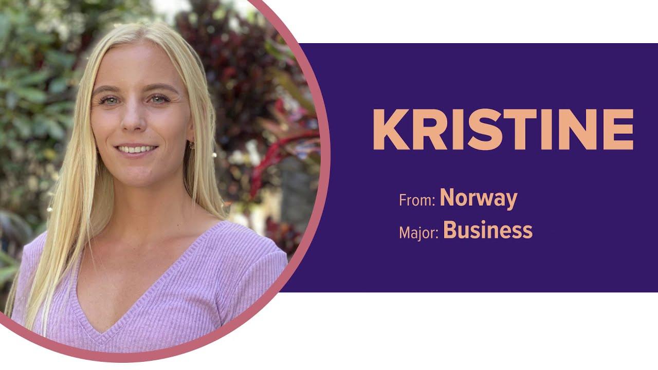 International Student Spotlight: Kristine from Norway!
