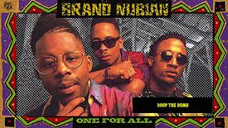 Brand Nubian - Drop the Bomb