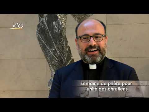 Père Emmanuel Gougaud - Semaine pour l'unité des chrétiens 2020