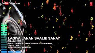 Lagiya Janan Saalie Sanay Full (HD) Song | T-Series Kashmiri Music | Shazia Basheer