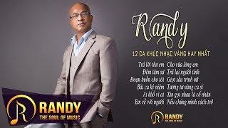 Trả Lời Thư Em ‣ 12 Ca Khúc Nhạc Vàng Trữ Tình Ngọt Ngào Sâu Lắng Tiếng hát RANDY