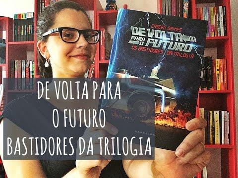 De Volta Para o Futuro (Bastidores da trilogia), de Caseen Gaines