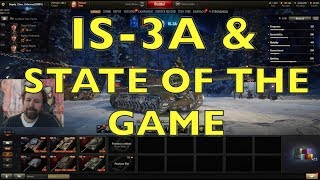 WOT - IS-3A & The State Of The Game   World of Tanks