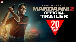 Mardaani 2 - Official Trailer