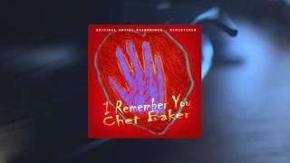 Chet Baker - I Remember You (Full Album)