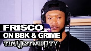 Frisco on System Killer, Boy Better Know, Grime - Westwood