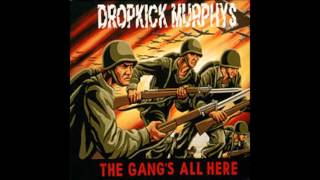 Dropkick Murphys - The gang's all here (1999)