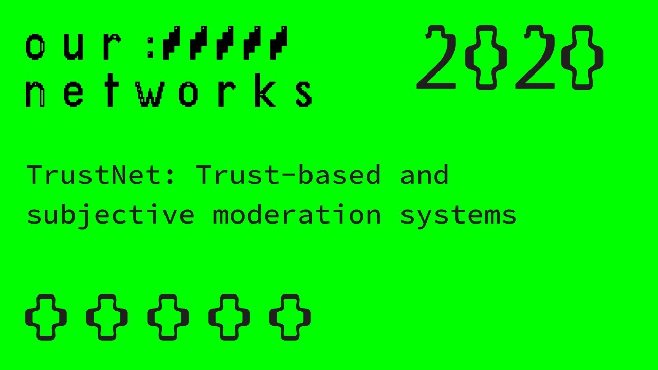 Video thumbnail for TrustNet: Trust-based and subjective moderation systems