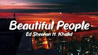 Ed Sheeran – Beautiful People Ft. Khalid (Clean   Lyrics)