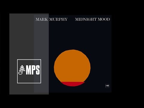 Mark Murphy - Midnight Mood - You Fascinate Me So