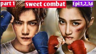 sweet combat || part 1 || explain in Hindi by kc arrow drama