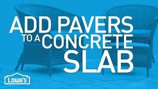 Add Patio Pavers To A Concrete Slab | Beyond The Basics