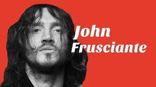 John Frusciante - His Early Career