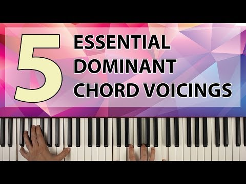 5 Essential Voicings for Dominant Chords