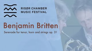 BENJAMIN BRITTEN : SERENADE FOR TENOR, HORN AND STRINGS, op. 31