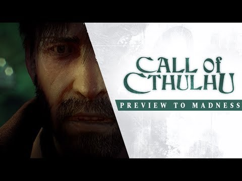 Preview to Madness Trailer de Call of Cthulhu
