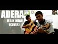 Adera- Lebih Indah (Cover)