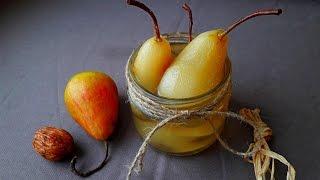 Груши маринованные. Груши Консервированные Рецепт.   Pickled Pears