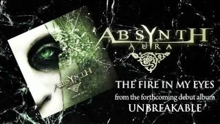 Absynth Aura - The fire in my eyes