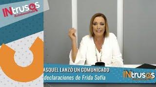 Sylvia Pasquel lanza comunicado tras declaraciones de Frida Sofía | INtrusos