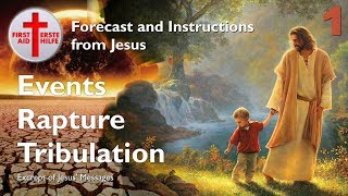1/7 HELL ON EARTH... RAPTURE, ALIENS & TRIBULATION ❤️ Forecast & Instructions from Jesus ❤️ 7 Parts