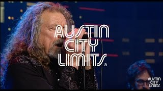 "Robert Plant ""Babe, I'm Gonna Leave You"" on Austin City Limits"