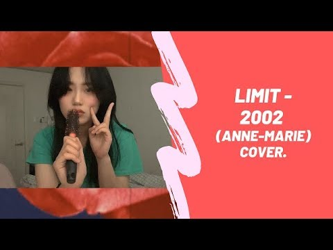 리밋 (Limit) - 2002 (Anne-Marie Cover)
