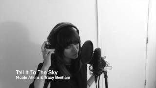Tell It To The Sky - Nicole Atkins  from Modern Burdens