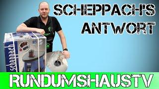 Die Antwort von Scheppach !