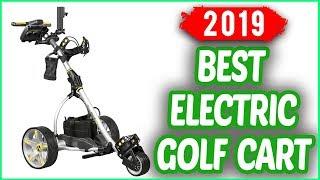 Best Electric Golf Cart 2019 | Top 7 Electric Golf Cart