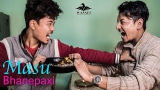 मासु भनेपछि (MASU BHANEPACHI )NEW NEPALI SHORT COMEDY  FILM