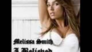 I Believe Melissa Smith