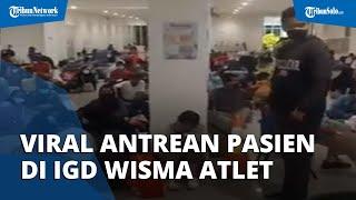 Viral Video Ramai Antrean Pasien di Wisma Atlet Kemayoran, Bertambah 425 Orang dalam Sehari