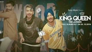 King Queen  FULL SONG  The Landers  Mr  Vgrooves   Brand New Punjabi Song 2016